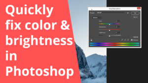 Quickly fix the color and brightness of a picture in Photoshop